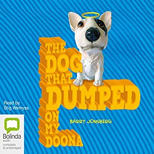The Dog that Dumped on my Doona Audiobook