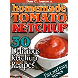 Homemade Tomato Ketchup. 30 Delicious Ketchup Recipes ~ Dan C. Ionescu