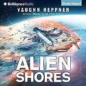 Alien Shores: A Fenris Novel, Book 2 | Vaughn Heppner
