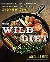 The Wild Diet: Go Beyond Paleo to Bur…