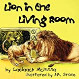 img - for Lion in the Living Room book / textbook / text book
