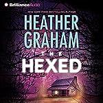 The Hexed: Krewe of Hunters, Book 13 | Heather Graham