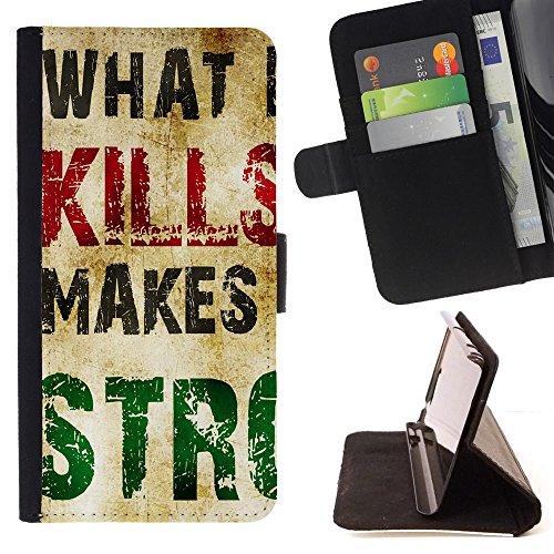 What Doesn'T Kill Makes Stronger - Disegno di cuoio stile del raccoglitore della Case caso telefono della pelle custodia protetti Per LG G4