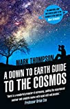 A Down to Earth Guide to the Cosmos (0552170399) by Thompson, Mark