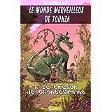 Le Tr�sor de ChanteGraine (Le Monde Merveilleux de Tounza t. 1)par Blendman