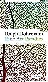 Ralph Dohrmann: Eine Art Paradies