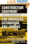 Construction Equipment Management for...