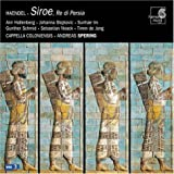 Siroe, King Of Persia (Spering, Cappella Coloniensis)by Gunther Schmid