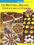 Recettes de Biscuits, Gateaux Secs et...