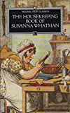 img - for The Housekeeping Book of Susanna Whatman, 1776-1800 (National Trust Classics) book / textbook / text book