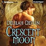 Crescent Moon | Delilah Devlin
