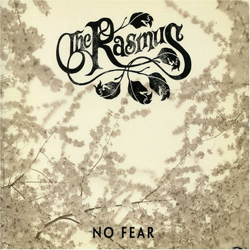 The Rasmus - No Fear, Pt. 2 - Zortam Music