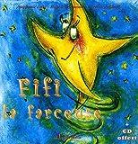 echange, troc Magali Braconnot, Stéphanie Joire, Caroline Schimpf - Fifi la farceuse (1CD audio)