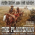 The Plainsman: Western Legends, Book 2 | Steve Hayes,Ben Bridges