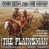 The Plainsman: Western Legends, Book 2 | Steve Hayes, Ben Bridges