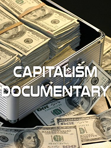 Capitalism Documentary