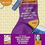 Le secret de la manufacture de chaussettes inusables | Annie Barrows