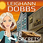 Buried Secrets: Blackmoore Sisters Mystery, Book 4   Leighann Dobbs
