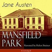 Mansfield Park Audiobook by Jane Austen Narrated by Helen Stainer