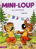 "Afficher ""Mini-Loup au carnaval"""