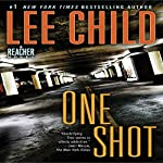 Jack Reacher: One Shot: A Novel (       UNABRIDGED) by Lee Child Narrated by Dick Hill