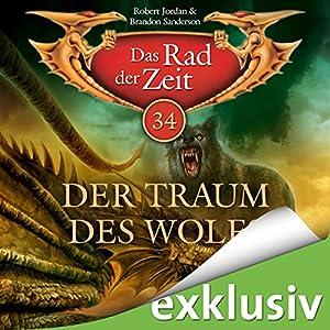 Der Traum des Wolfs (Das Rad der Zeit 34) Hörbuch
