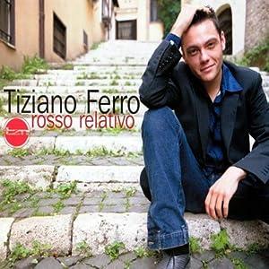 Tiziano Ferro -  Rosso Relativo (50999 946776 2 1 5099994677522)