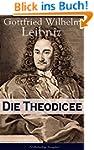 Die Theodicee (Vollständige Ausgabe):...
