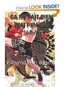 Ca ne fait rien - Mai Pen Rai - Journal d'un Barboy: French Version (French Edition) James Orr
