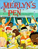 Merlyn's Pen : Fiction, Essays, & Poems by America's Teens- Volume 1