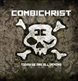 Today We Are All Demons [VINYL] Combichrist