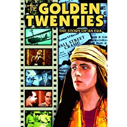 Golden Twenties: The Story of an Era