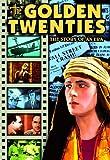 Golden Twenties: The Story of an Era