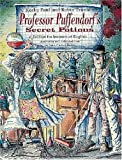 Professor Puffendorf's Secret Potions. Story Book. Edition for learners of English. (Lernmaterialien)