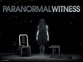 Paranormal Witness Season 1 [HD]