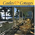 Castles and Cottages: River Retreats of the Thousand Islands