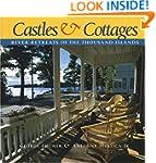 Castles and Cottages: River Retreats...