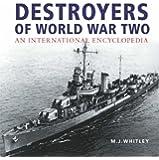 Destroyers of World War Two: An International Encyclopedia