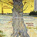 James MacMillan: Visions of a November Spring (includes world premiere recordings)