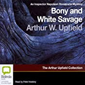 Bony and the White Savage: An Inspector Napoleon Bonaparte Mystery | [Arthur Upfield]