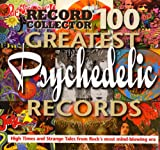Record Collector 100 Greatest Psychedelic Records (Record collector 100 greatest ... records) David Wells