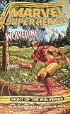 Night of the Wolverine  (Marvel Super Heroes Adventure Gamebook #3)