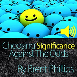 Choosing Significance Audiobook