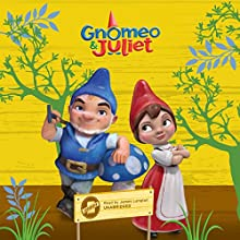 Gnomeo & Juliet Audiobook by Molly McGuire Woods Narrated by James Langton