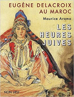 Eugène Delacroix au Maroc (French Edition): 9782352701385