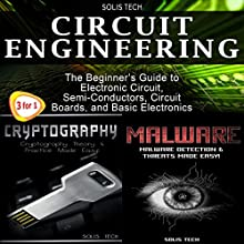 Circuit Engineering & Cryptography & Malware Audiobook by  Solis Tech Narrated by Millian Quinteros