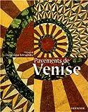 echange, troc Tudy Sammartini, Gabriele Crozzoli - Les pavements de Venise