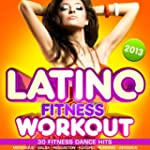 Latino Fitness Workout 2013 - 30 Fitn...