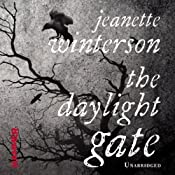 The Daylight Gate | [Jeanette Winterson]