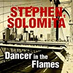 Dancer in the Flames | Stephen Solomita
